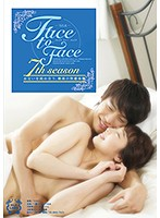 Face To Face 7th Season [silk-086]