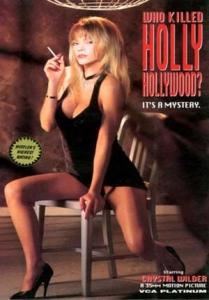 Who killed holly hollywood